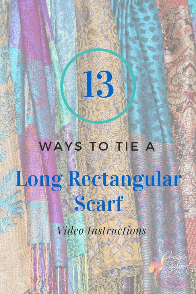 13 Ways to Tie a long rectangular scarf