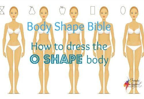 how to dress the O shape body