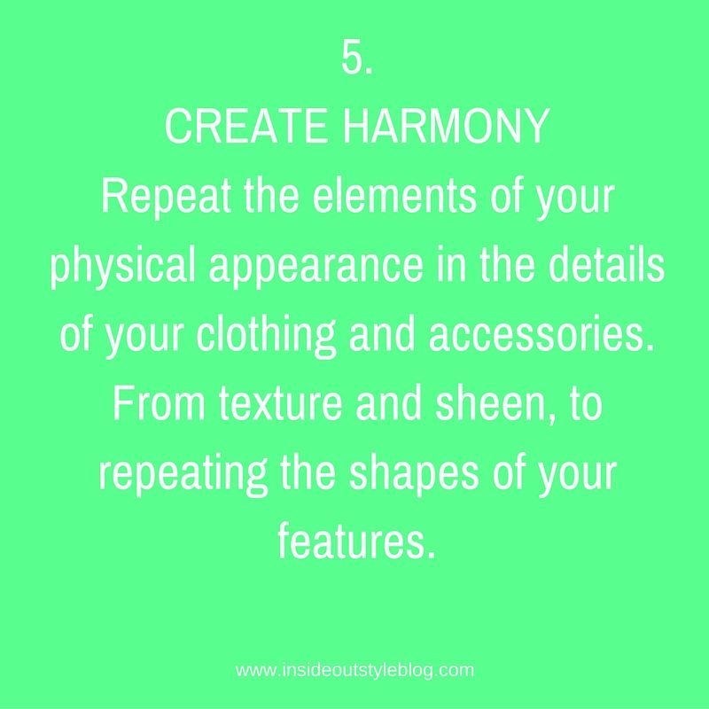 CREATE HARMONY in the details of your clothes and accessories