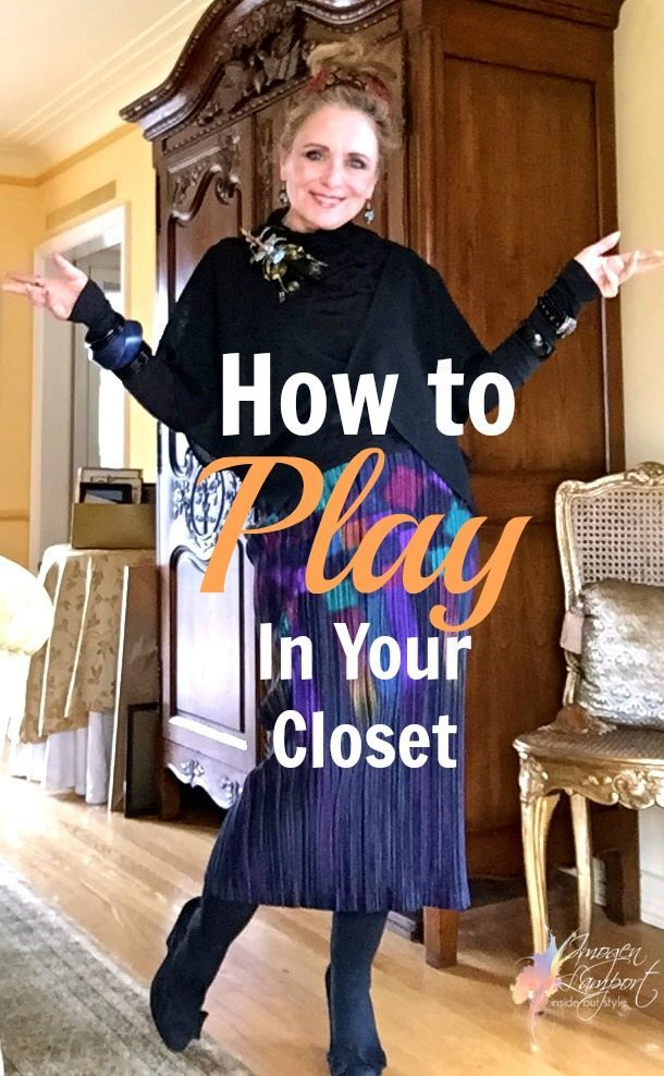 how to play in your closet